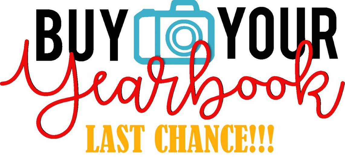 buy your yearbook = last chance!
