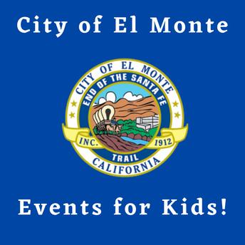 City of El Monte 2021 Summer Parks & Rec Programs for Kids!