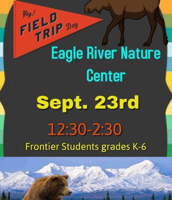 Eagle River Nature Center Trip, Grades K-6