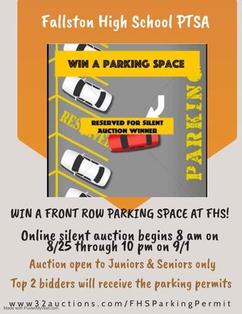 Attention Juniors & Seniors! Parking Auction 8/25- 9/1