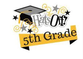 CONGRATULATIONS TO OUR 5TH GRADERS AND A BIG THANK YOU TO MRS. SCHULTZ