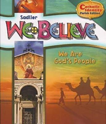 We Believe: Grade 6