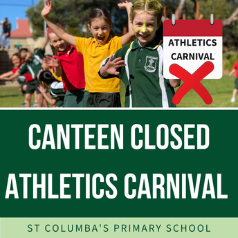Canteen will be closed for Athletics Carnival
