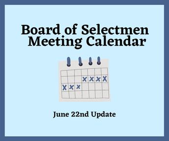 Board of Selectmen Meeting Calendar (July-December 2021)