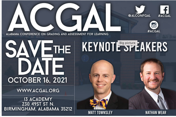October 16: Alabama Conference on Grading and Assessment for Learning (ACGAL)