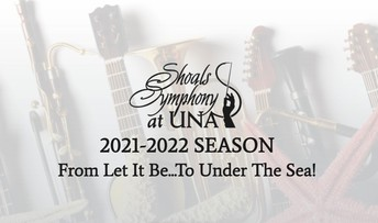 2021-2022  Shoals Symphony Season Tickets Are On Sale Now!