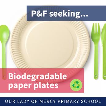 P&F seeking biodegradable paper plates