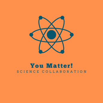 You Matter! Science Collaboration