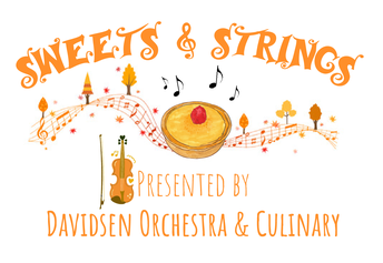 Sweets & Strings with Orchestra and Culinary