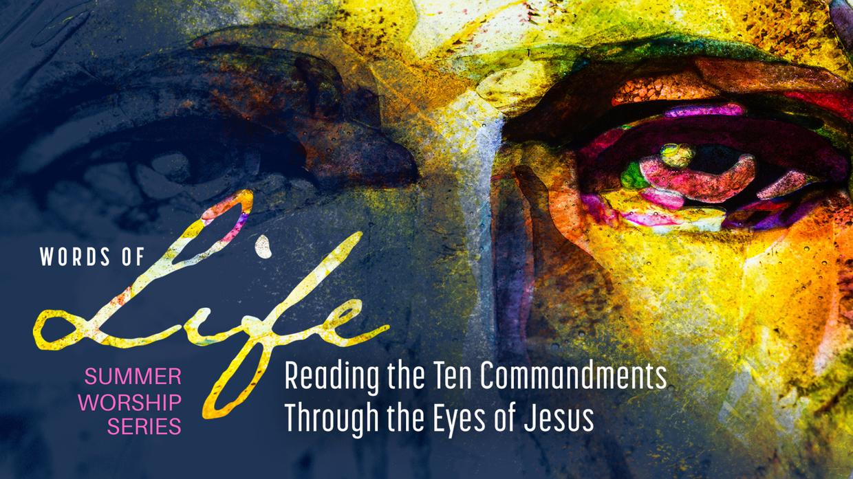 Words of Life Summer Worship Series