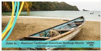 National Caribbean-American Heritage Month