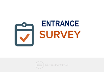 Entrance Survey