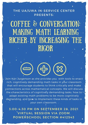 Coffee and Conversation: Making Math Learning Richer by Increasing the Rigor