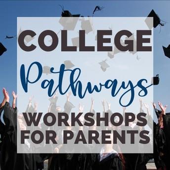 College Pathways Virtual Parent Workshops