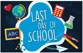 Last Day of School is Wednesday, June 23, 2021 for Pre-K through 8th Grade