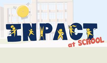 Introducing: InPACTatSchool