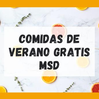COMIDAS DE VERANO GRATIS MSD