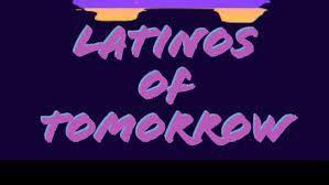 Latinos of Tomorrow