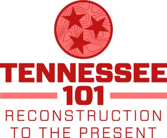 Tennessee 101: Reconstruction to the Present