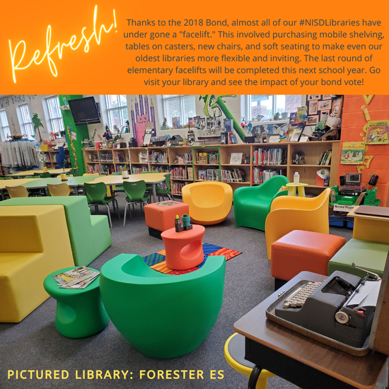 """Refresh! Thanks to the 2018 Bond, almost all of our #NISDLibraries have under gone a """"facelift."""" This involved purchasing mobile shelving, tables on casters, new chairs, and soft seating to make even our oldest libraries more flexible and inviting. The last round of elementary facelifts will be completed this next school year. Go visit your library and see the impact of your bond vote!  pictured library: Forester ES"""