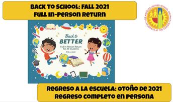 Full Day In-Person School starts August 16 / Dia Completo Instrucción en Persona Comienza el 16 de Agosto