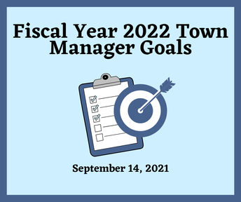 Fiscal Year 2022 Town Manager Goals
