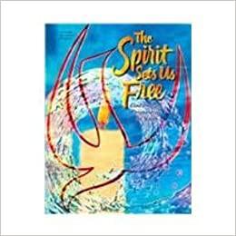 The Spirit Sets us Free