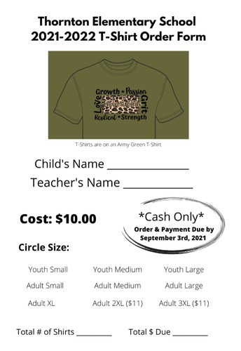 T-Shirt Orders Due September 3rd- Give money and order forms to Mrs. Garcia.