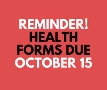 10 Days To Get Your Health Forms In!