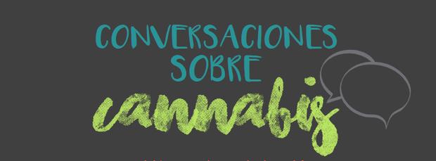 conversationes sobre cannabis