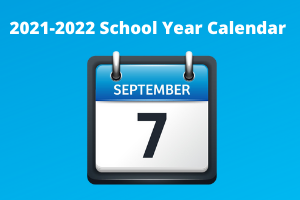 The 2021/2022 School Year Calendar has been approved