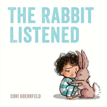 The Rabbit Listened.