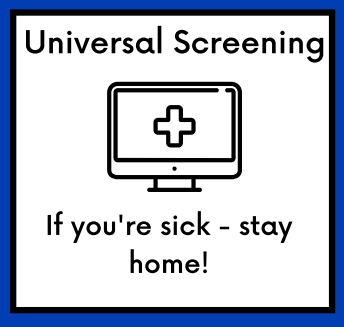 Screen for Illness Every Day, Stay Home When Sick