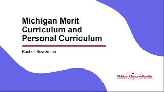 High School Diploma & Michigan Merit Curriculum Flexibilities Expanding use of the Personal Curriculum to Reach More Students