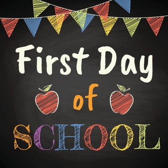 First Day of School- Tuesday, September 7, 2021
