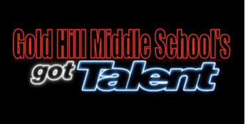 Gold Hill Middle School's Got Talent