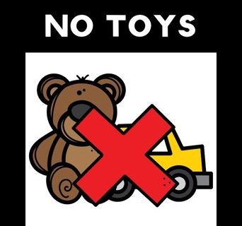 Please, keep toys at home!