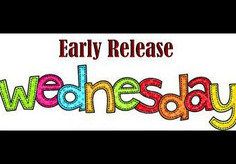 Early Dismissal Wednesday - Every Week