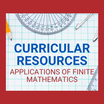 AMSTI's Curricular Resources: Applications of Finite Mathematics