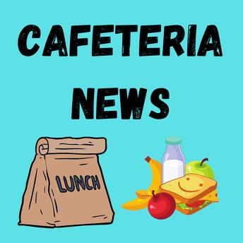 Cafeteria News
