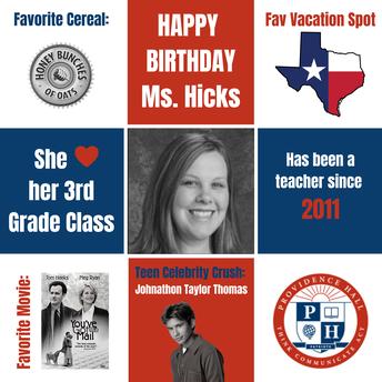 Happy Birthday Mrs. Hicks!