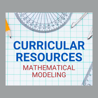 AMSTI's Curricular Resources: Mathematical Modeling