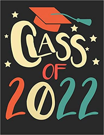 Class of 2022 - Graduation Requirements