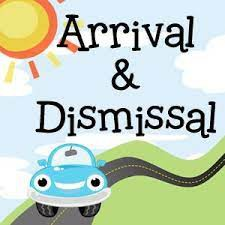 ARRIVAL/DISMISSAL OF STUDENTS