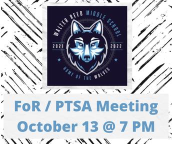 WEDNESDAY: FoR/PTSA Meeting (Oct 13)