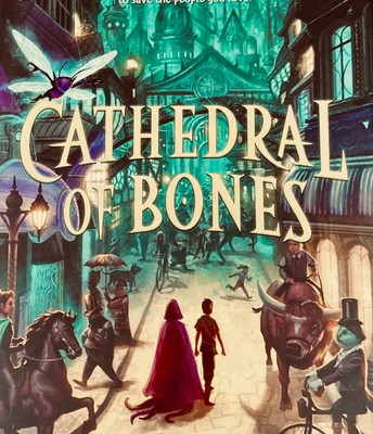 Cathedral of Bones by A.J. Steiger
