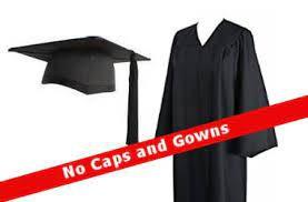 No Caps & Gowns