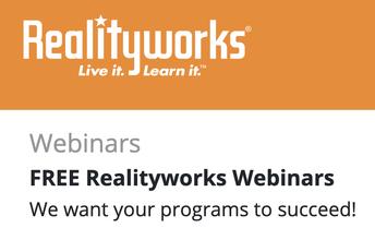 Realityworks FREE Webinars!