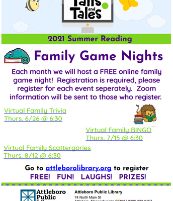 Free summer reading family game nights. Visit attleborolibrary.org for more information