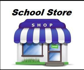 School Store~Open Next Week